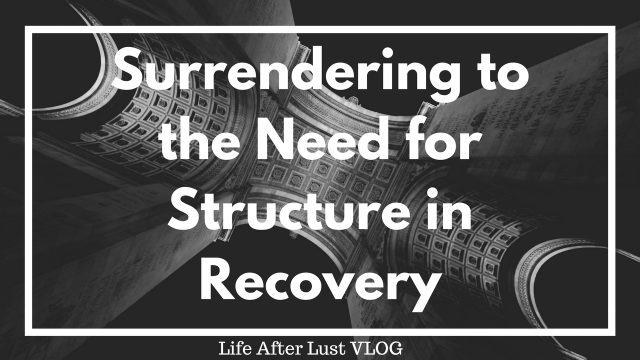 Surrendering to the Need for Structure in Recovery